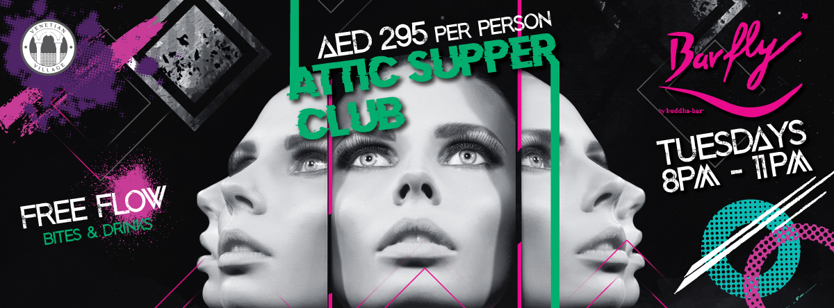 Attic Supperclub @ Barfly By Buddha Bar