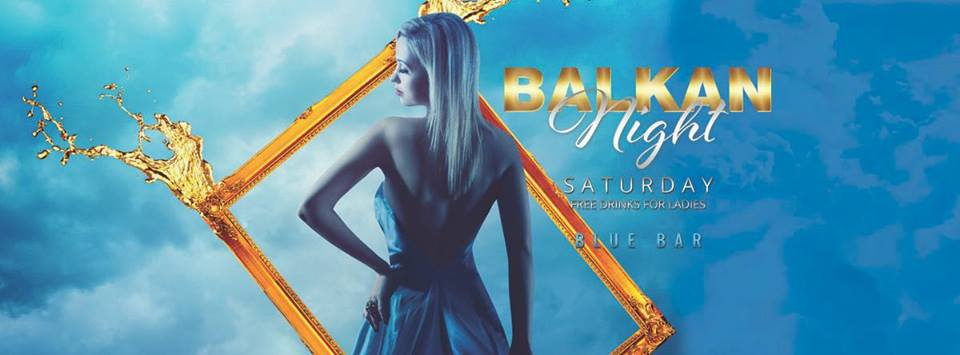 Balkan Night @ Blue Bar