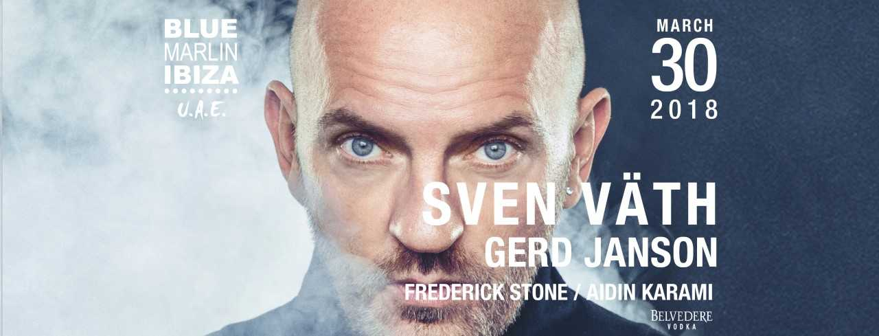 Sven Väth and Gerd Janson @ Blue Marlin Ibiza UAE