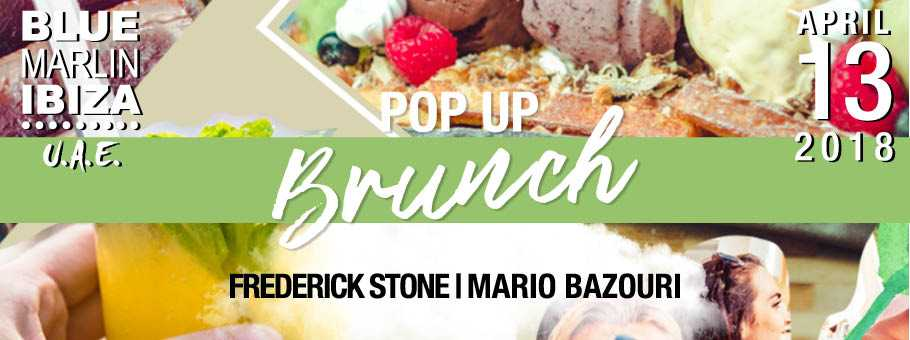 Friday Pop Up Brunch @ Blue Marlin Ibiza UAE
