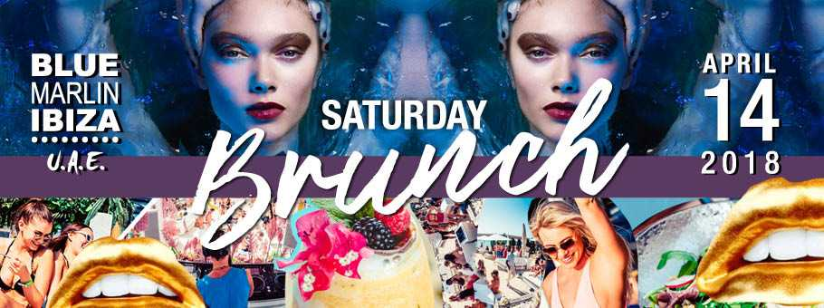 Saturday Mediterranean Brunch @ Blue Marlin Ibiza UAE