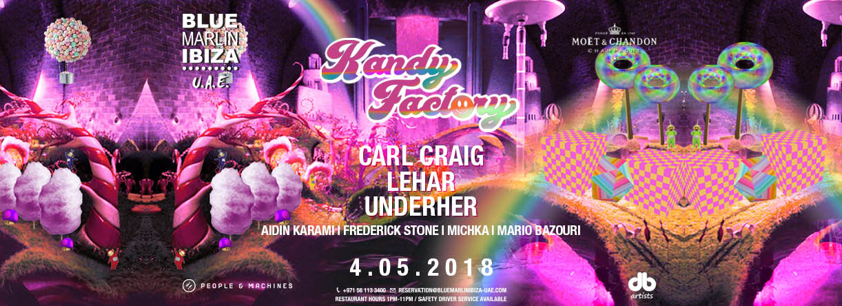 Kandy Factory: Carl Craig, Lehar, and Underher @ Blue Marlin Ibiza UAE