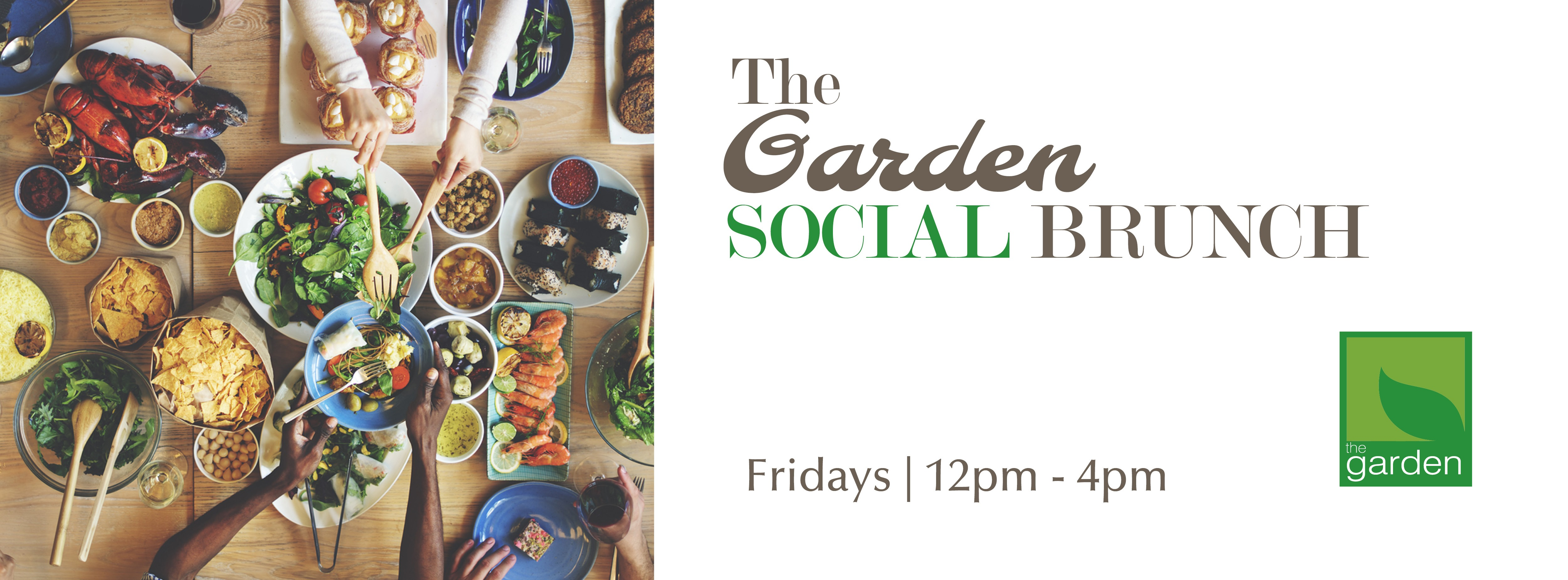 THE GARDEN SOCIAL BRUNCH