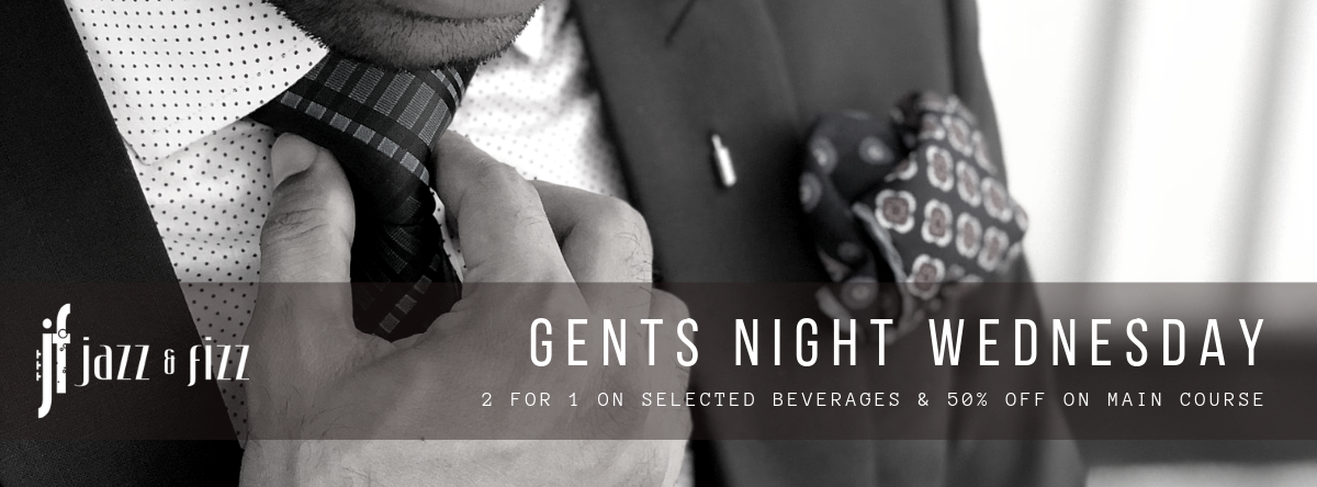 Gents Night Wednesday @ Jazz & Fizz Theme Nights