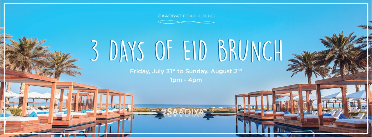 3 Days Of Eid Brunch @ Saadiyat Beach Club