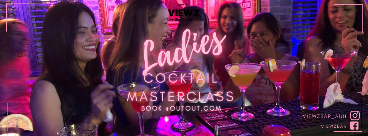 Ladies Cocktail Master Class @  Viewz Bar